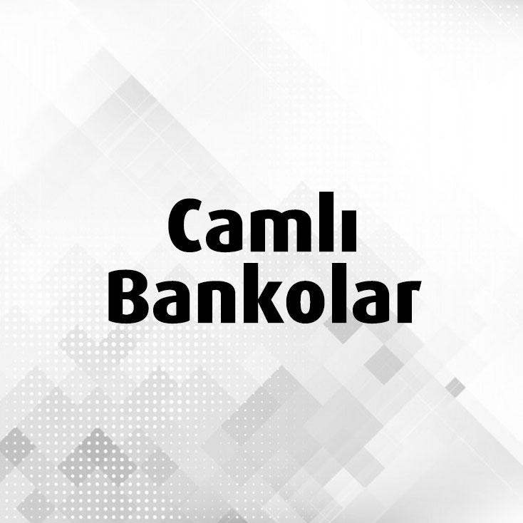 Camlı Bankolar